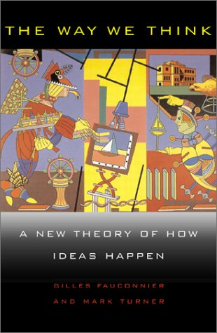 9780465087853: The Way We Think: Conceptual Blending And The Mind's Hidden Complexities