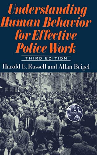 9780465088591: Understanding Human Behavior For Effective Police Work: Third Edition