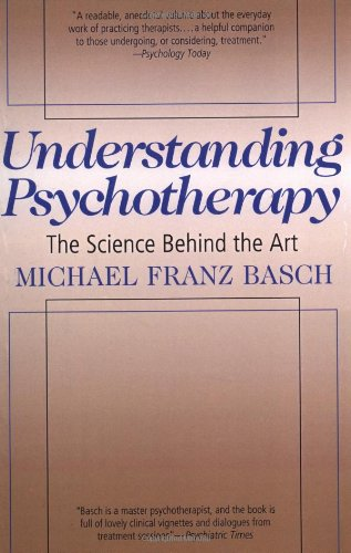 9780465088607: Understanding Psychotherapy: The Science Behind The Art
