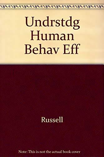 9780465088614: Undrstdg Human Behav Eff