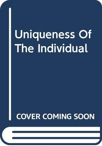 9780465088713: Uniqueness Of The Individual