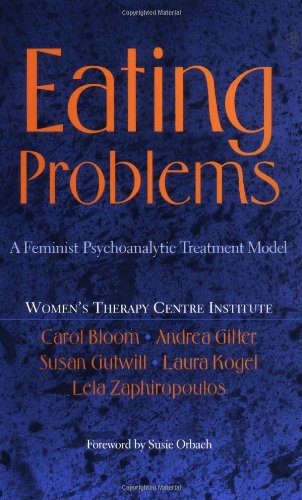 9780465088768: Eating Problems: A Feminist Psychoanalytic Treatment Model