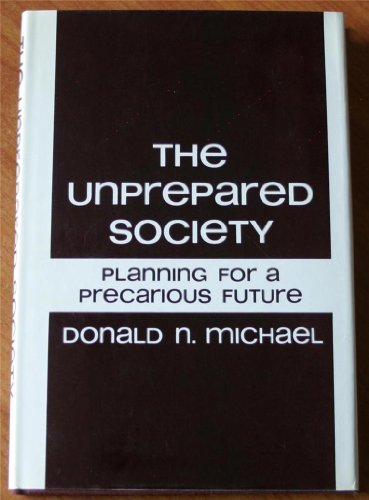 9780465088911: Unprepared Society: Planning for a Precarious Future