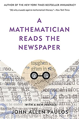 9780465089994: A Mathematician Reads the Newspaper