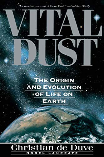 9780465090457: Vital Dust: Life As a Cosmic Imperative