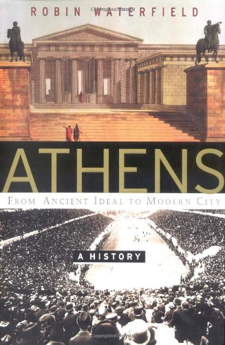 9780465090631: Athens: A History, From Ancient Ideal To Modern City