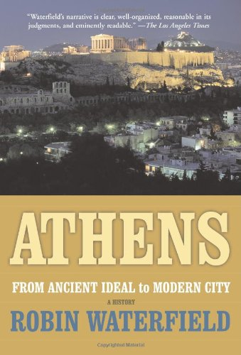 9780465090648: Athens: A History, From Ancient Ideal To Modern City