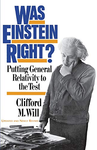 9780465090860: Was Einstein Right?: Putting General Relativity to the Test