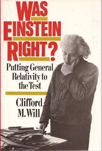 9780465090877: Was Einstein Right?: Putting General Relativity to the Test