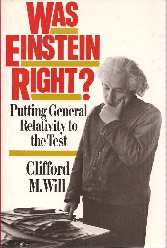 9780465090877: Was Einstein Right?: Putting General Relativity to the Test