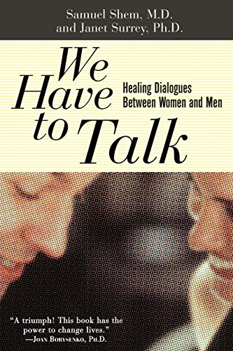 9780465091140: We Have To Talk: Healing Dialogues Between Women And Men