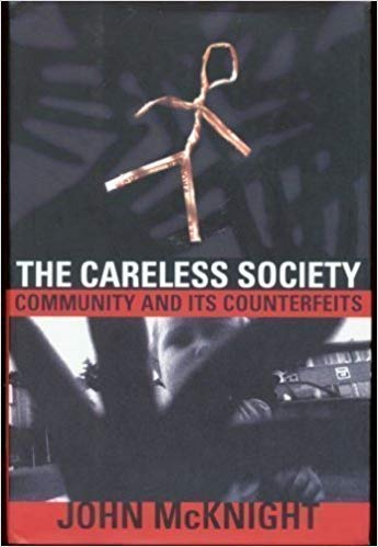 9780465091256: The Careless Society: Community And Its Counterfeits