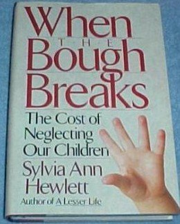 9780465091652: When The Bough Break