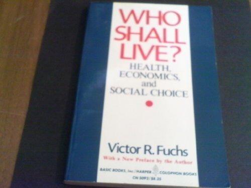 Who Shall Live?: Fuchs