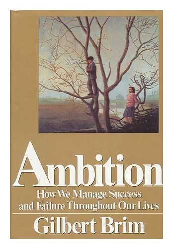 9780465091904: Ambition: How We Manage Success and Failure throughout Our Lives