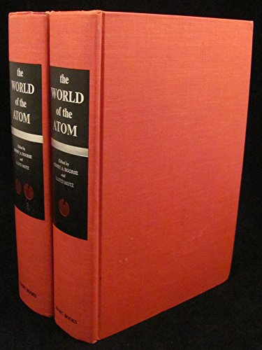 9780465092512: The World of the Atom, Two Volumes