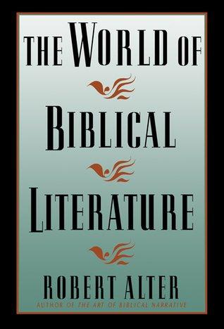 9780465092550: The World of Biblical Literature