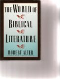 9780465092550: The World Of Biblical Literature