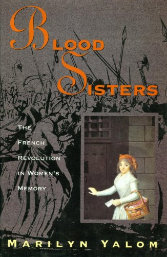 9780465092635: Blood Sisters: The French Revolution in Women's Memory