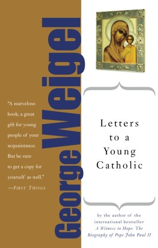 9780465092703: Letters to a Young Catholic