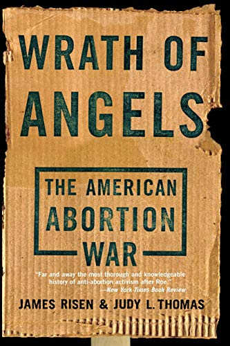 9780465092734: Wrath Of Angels: The American Abortion War