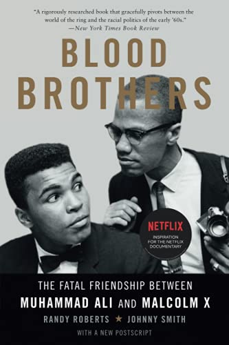 9780465093229: Blood Brothers: The Fatal Friendship Between Muhammad Ali and Malcolm X