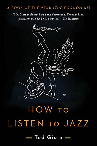 9780465093496: How to Listen to Jazz
