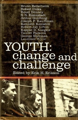 Youth: change and challenge: Erikson, Erik H.