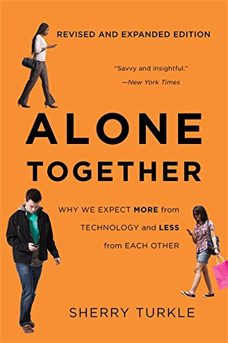 9780465093656: Alone Together: Why We Expect More from Technology and Less from Each Other