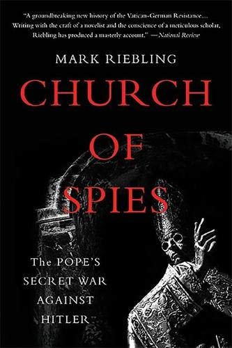 9780465094110: Church of Spies: The Pope's Secret War Against Hitler