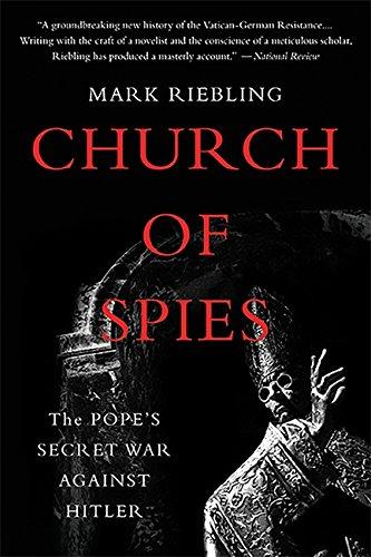 9780465094110: Church of Spies: The Pope's Secret War Against Hitler