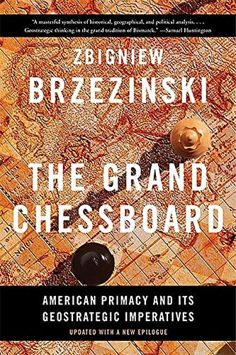 9780465094356: The Grand Chessboard: American Primacy and Its Geostrategic Imperatives
