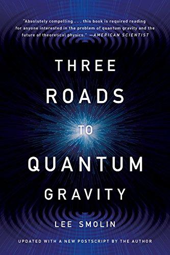 9780465094547: Three Roads to Quantum Gravity