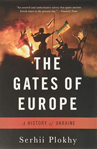 9780465094868: The Gates of Europe: A History of Ukraine