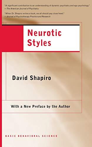 9780465095025: Neurotic Styles (The Austen Riggs Center Monograph Series, No. 5)