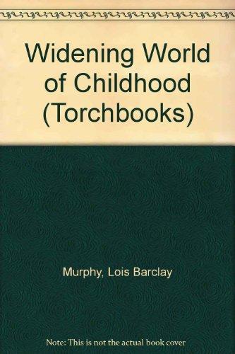 9780465095094: Widening World Child (Torchbooks)