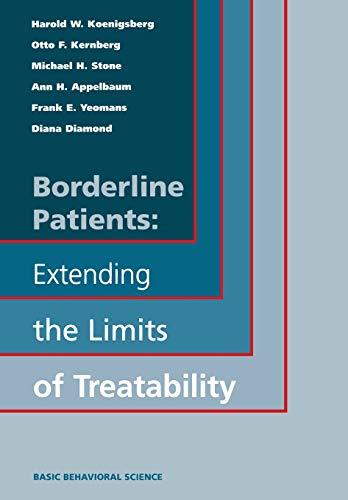 9780465095605: Borderline Patients: Extending the Limits of Treatability
