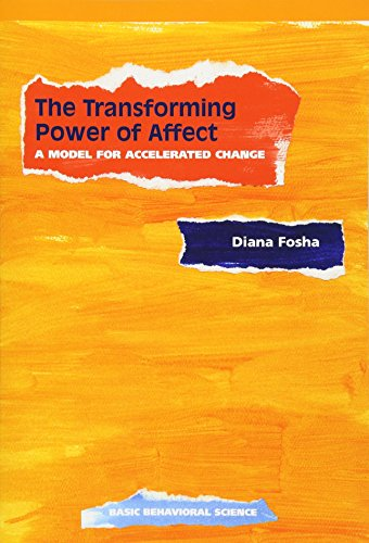 9780465095674: The Transforming Power of Affect: A Model for Accelerated Change