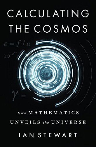 9780465096107: Calculating the Cosmos: How Mathematics Unveils the Universe