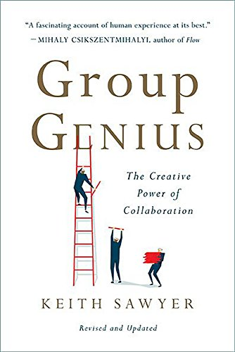9780465096633: Group Genius: The Creative Power of Collaboration