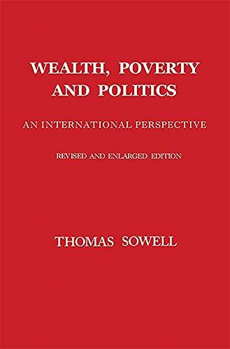 9780465096763: Wealth, Poverty and Politics