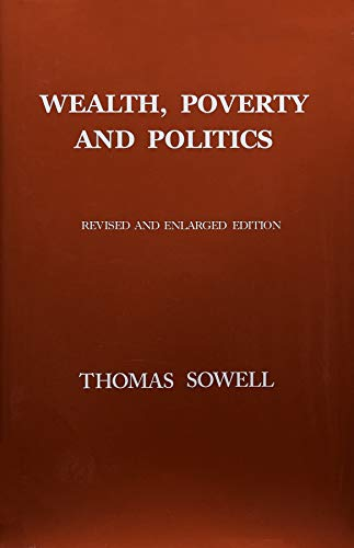 9780465096763: Wealth, Poverty and Politics