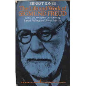 The Life and Work of Sigmund Freud: Ernest Jones
