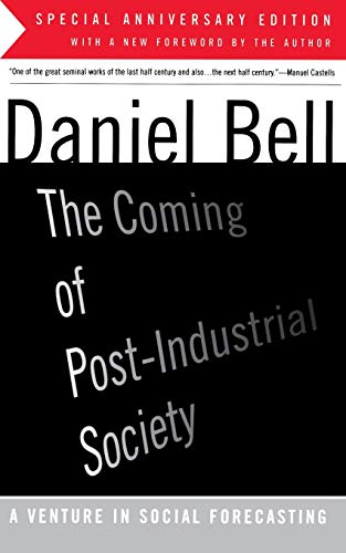 9780465097135: The Coming Of Post-industrial Society