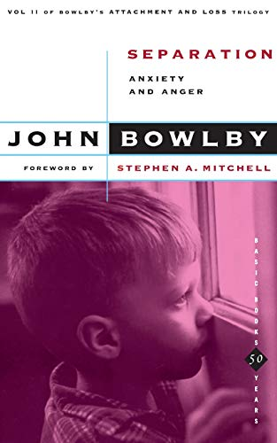 9780465097166: Separation: Anxiety And Anger (Basic Books Classics,) Volume 2