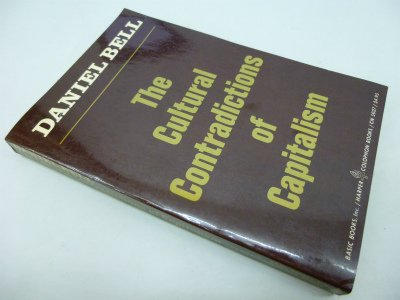 9780465097272: The Cultural Contradictions Of Capitalism
