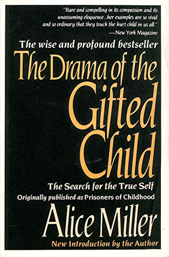 9780465097357: Drama of the Gifted Child