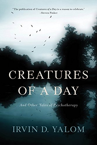 9780465097432: Creatures of a Day: And Other Tales of Psychotherapy