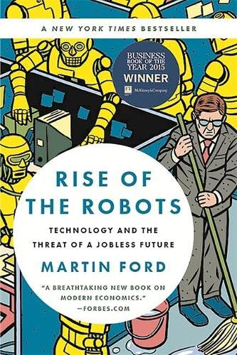 9780465097531: Rise of the Robots: Technology and the Threat of a Jobless Future