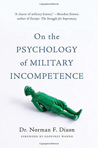 9780465097807: On the Psychology of Military Incompetence